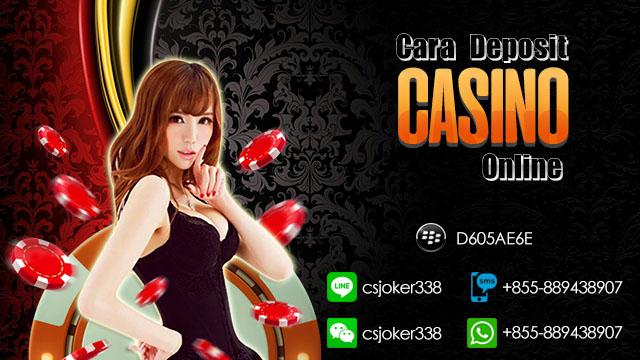 Cara Deposit Casino Online
